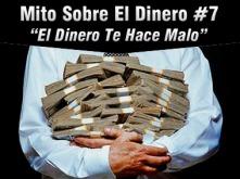 mito-sobre-el-dinero-7-el-dinero-te-hace-malo_1_959816